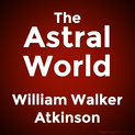 The Astral World