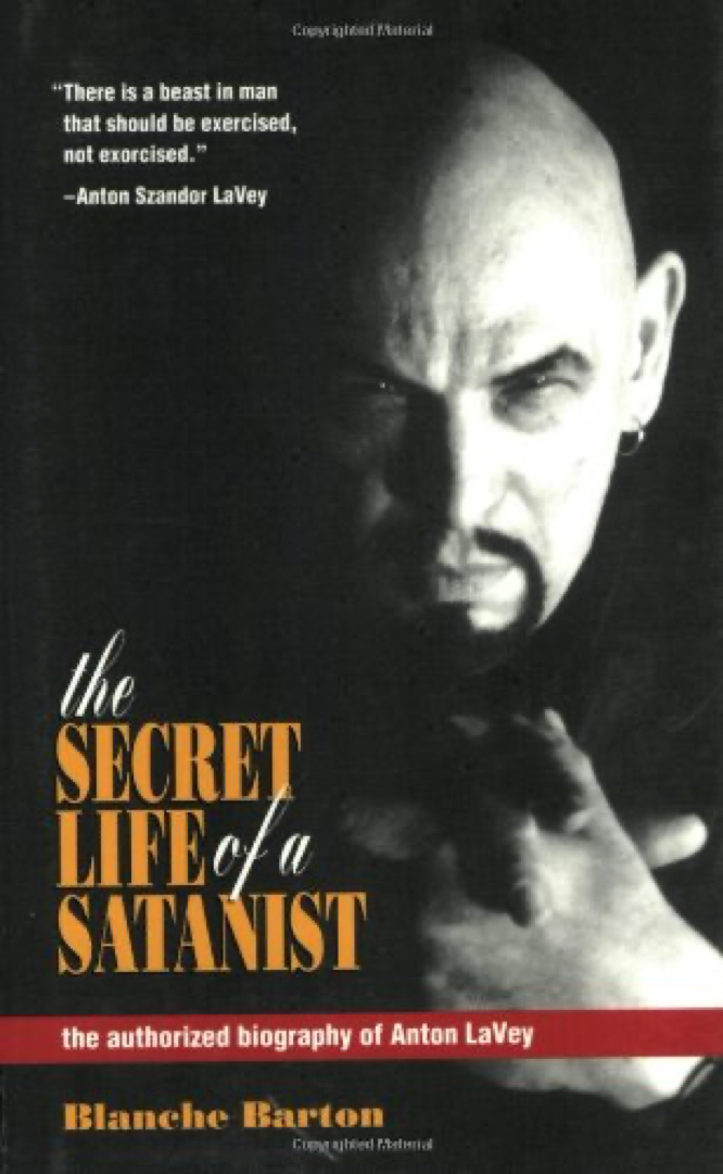 The Secret Life of a Satanist by Blanche Barton