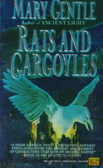 Rats and Gargoyles by Mary Gentle