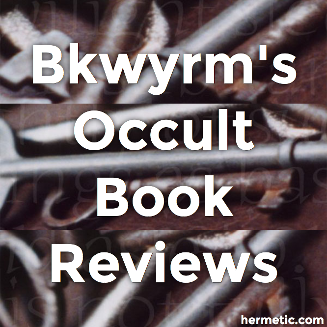 Bkwyrm's Occult Book Review