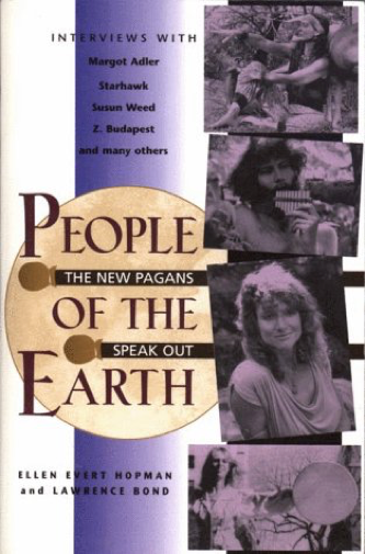 People of the Earth: The New Pagans Speak Out