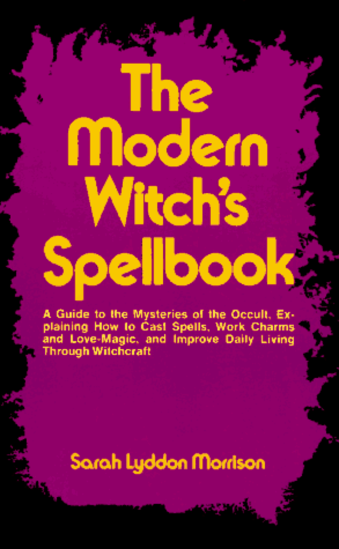The Modern Witch's Spellbook