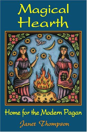 Magical Hearth: Home for Modern Pagans