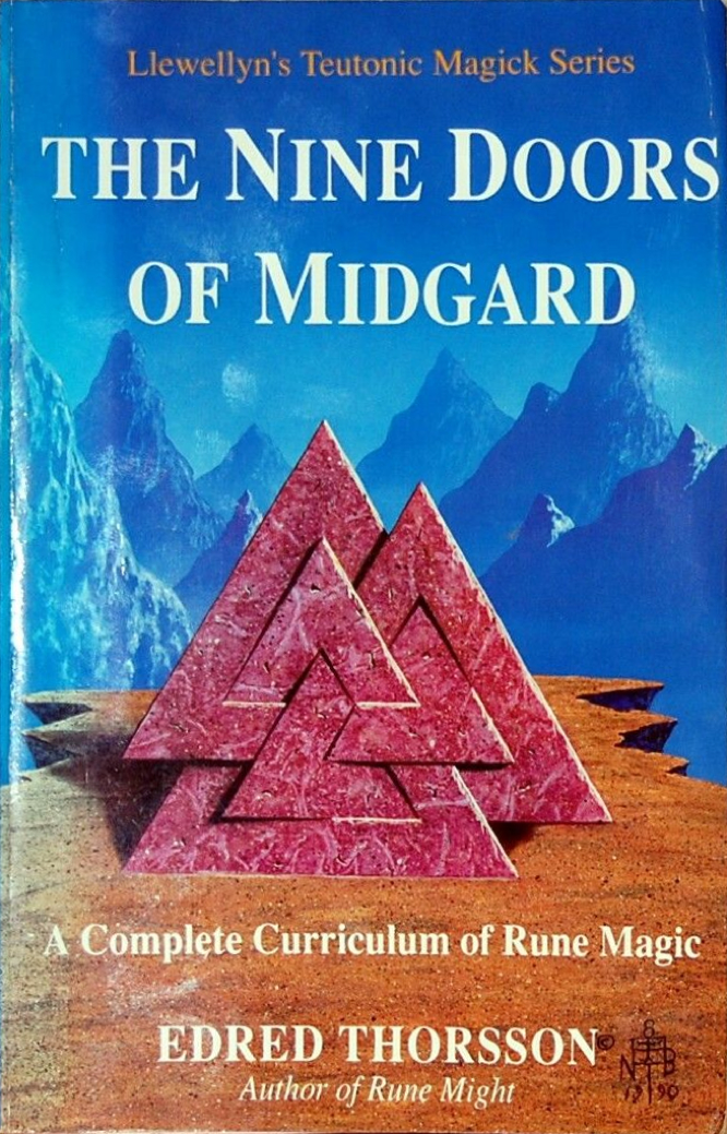 The Nine Doors of Midgard: A Complete Curriculum of Rune Magic by Edred Thorsson