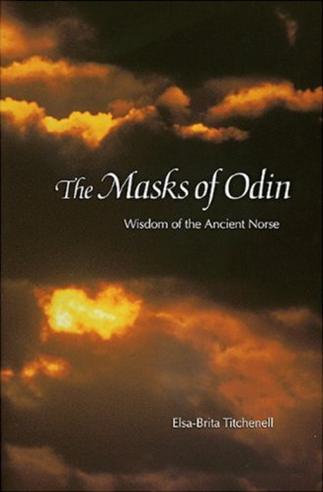 The Masks of Odin: Wisdom of the Ancient Norse