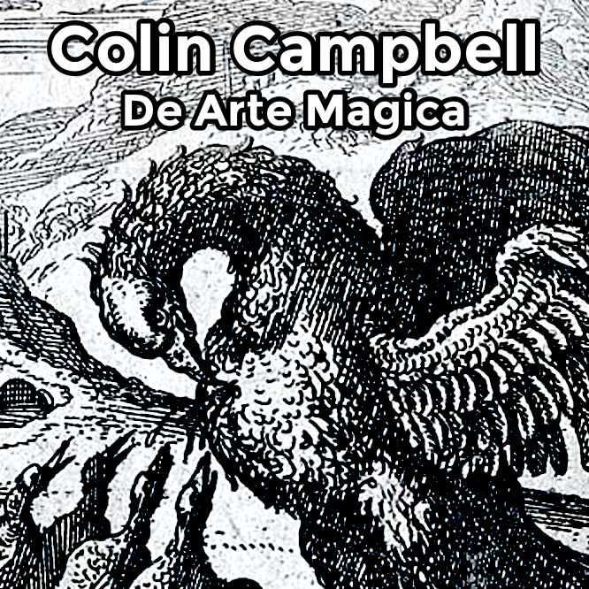 A collection of personal commentary by author Colin D. Campbell on the Western Magical Tradition