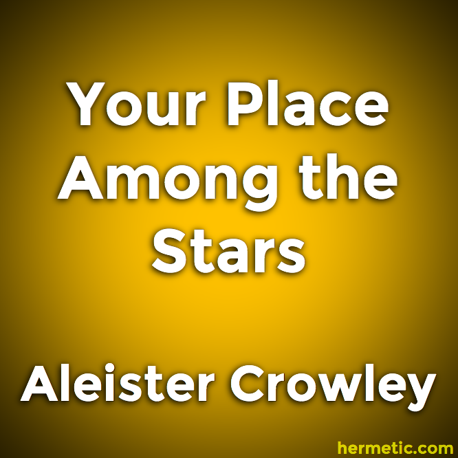 Your Place Among the Stars by Aleister Crowley and Evangeline Adams