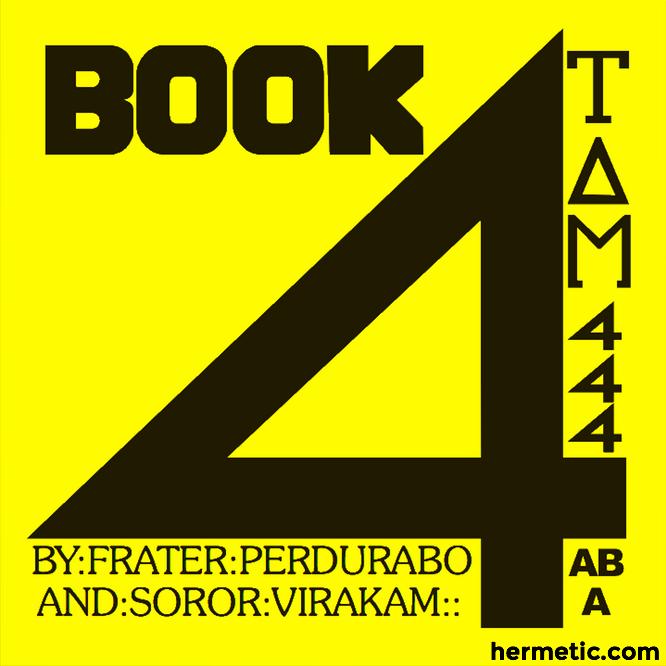 Magick – Liber ABA – Book 4