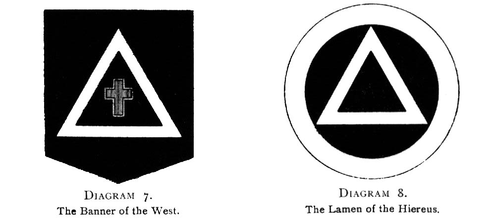Diagram 7. The Banner of the West / Diagram 8. The Lamen of the Hiereus.