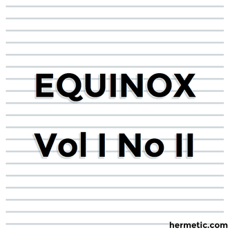 The Equinox, The Official Organ of the A∴A∴, The Review of Scientific Illuminism, An V, Vol. I. No. II., ☉ in ♎