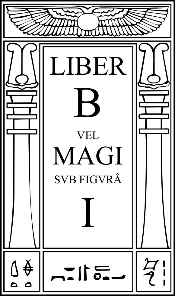 Liber B vel Magi sub figurâ I