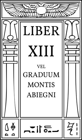Liber XIII vel Graduum Montis Abiegni