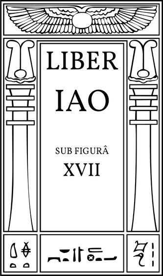 Liber IAO sub figurâ XVII