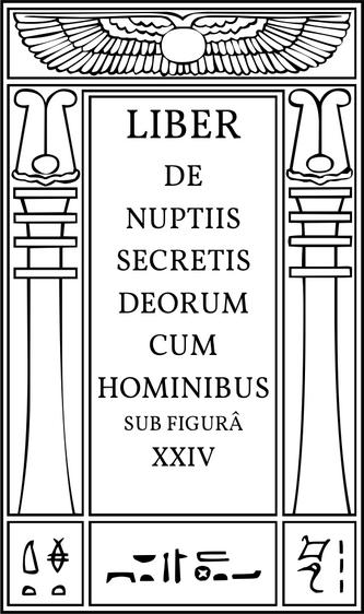 Liber De Nuptiis Secretis Deorum cum Hominibus sub figura XXIV