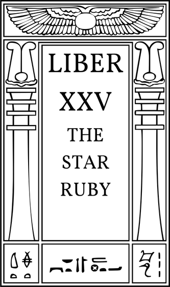 Liber XXV The Star Ruby