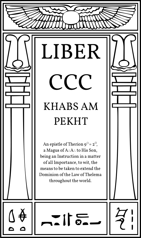 Liber CCC Khabs Am Pekht in Equinox Vol III, Iss I at Hermetic Library