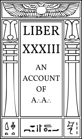 Liber XXXIII An Account of A∴A∴