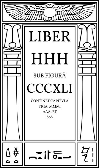 Liber HHH sub figurâ CCCXLI continet capitula tria: MMM, AAA, et SSS