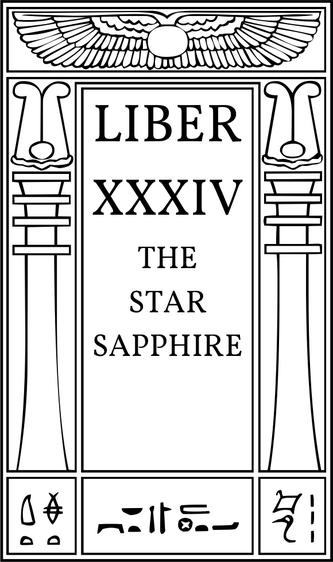 Liber XXXVI The Star Sapphire