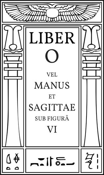 Liber O vel Manus et Sagittae sub figurâ VI