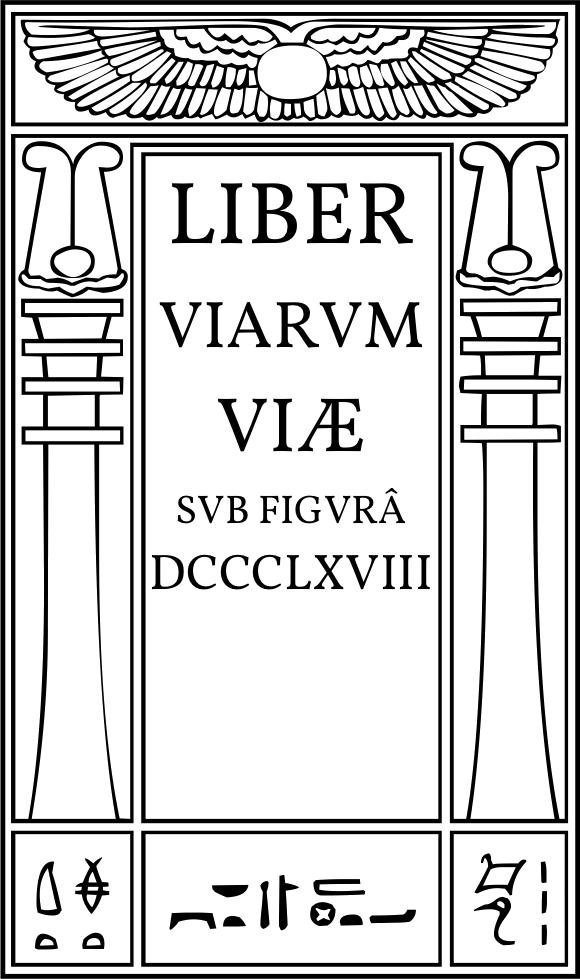Liber Viarum Viæ sub figurâ DCCCLXVIII