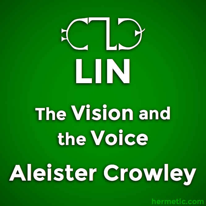 hermetic-sections-crowley-the-vision-and-the-voice-lin.png
