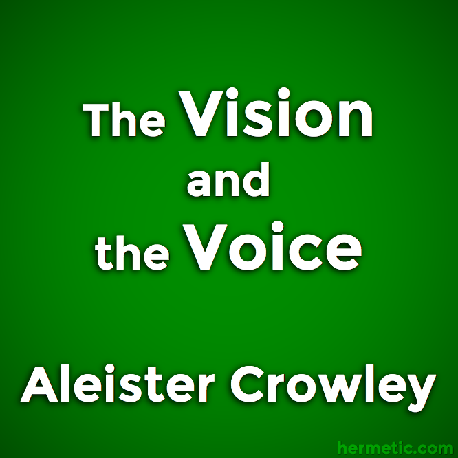 The Vision and the Voice, Liber XXX AERUM vel Saeculi sub figura CCCCXVIII, Aleister Crowley
