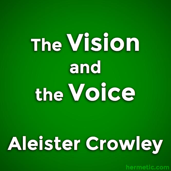 The Vision and the Voice, Liber XXX AERUM vel Saeculi sub figura CCCCXVIII, Aleister Crowley