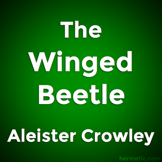 The Winged Beetle by Aleister Crowley