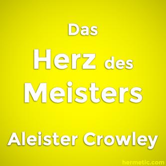 Das Herz des Meisters von Aleister Crowley