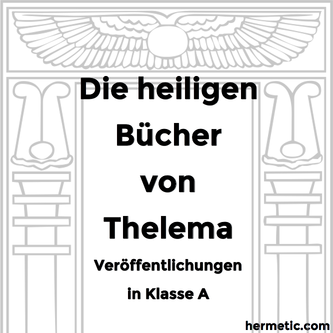 ΘΕΛΗΜΑ Die heiligen Bücher von Thelema