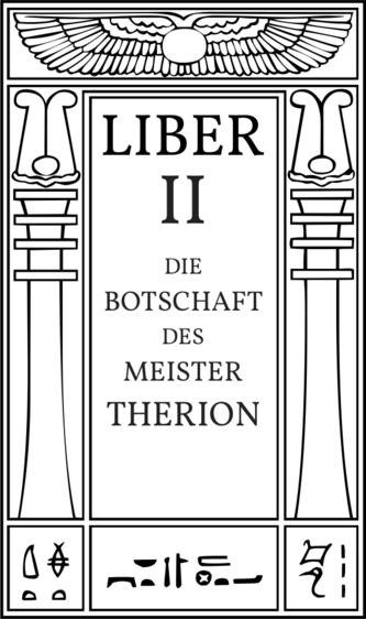 Liber II Die Botschaft des Meister Therion