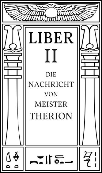 Liber II Die Nachricht von Meister Therion