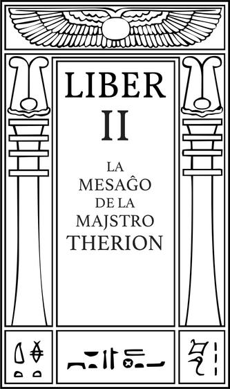 Liber II La Mesaĝo de La Majstro Therion