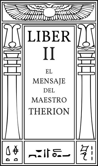 Liber II El Mensaje del Maestro Therion