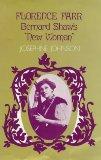 Florence Farr: Bernard Shaw's New Woman