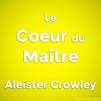 Le Coeur du Maître par Aleister Crowley