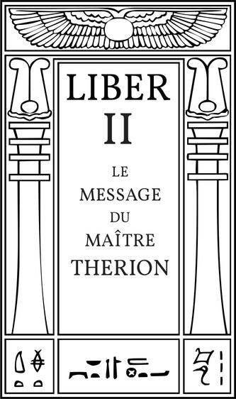 Liber II Le Message du Maître Therion