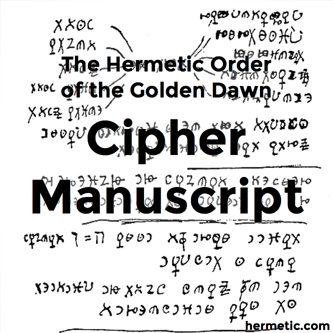 The Cipher Manuscript of the Hermetic Order of the Golden Dawn