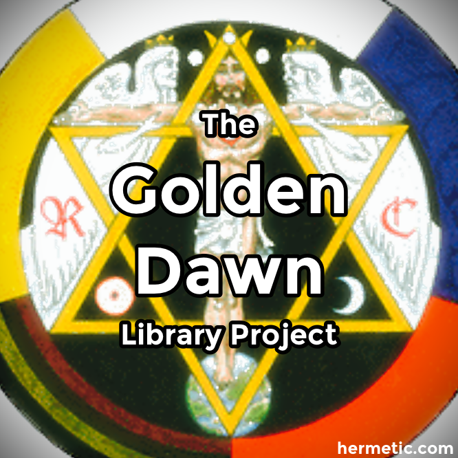 The Hermetic Order of the Golden Dawn