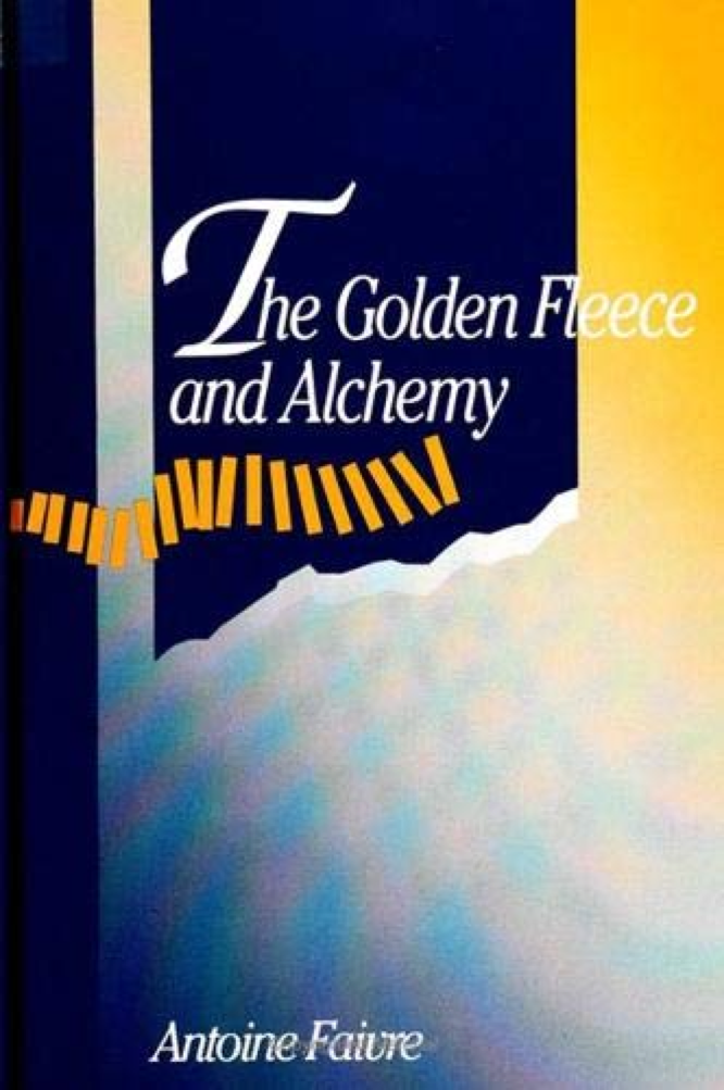 The Golden Fleece and Alchemy by Antoine Faivre