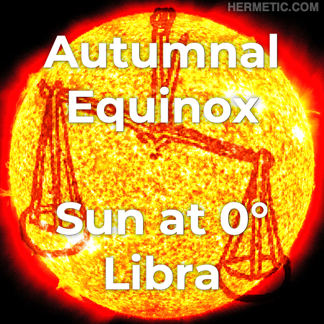 Astronomical Autumnal / Fall Equinox, Sun in 0° Libra in Hermeneuticon at Hermetic Library