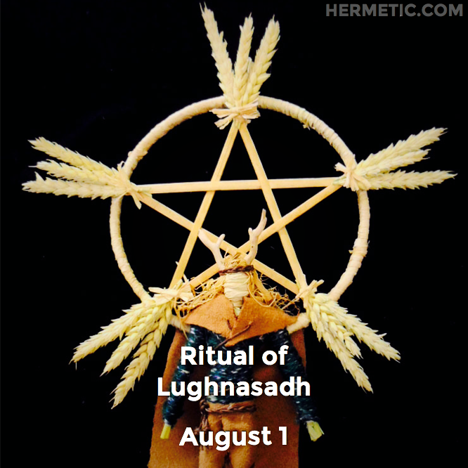 Ritual of Lughnasadh, Lammas, August 1 in Hermeneuticon at Hermetic Library