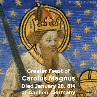 Carolus Magnus, or Charlemagne, in Hermeneuticon at Hermetic Library