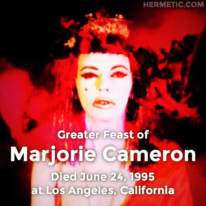 Greater Feast of Marjorie Cameron on June 24, 1995 at Los Angeles, California in Hermeneuticon at Hermetic Library