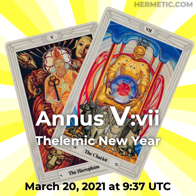 Thelemic New Year, Annus V:vii, March 20, 2020 at 9:37 UTC