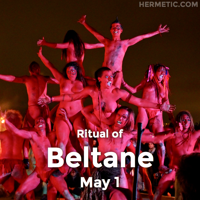 Ritual of Beltane in the Northern Hemisphere on May 1 in Hermeneuticon at Hermetic Library