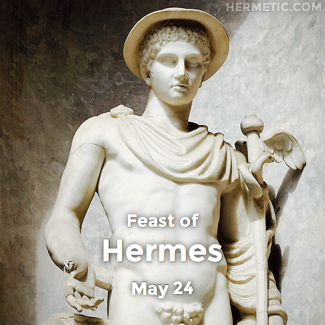 Feast of Hermes, May 24 in Hermeneuticon at Hermetic Library