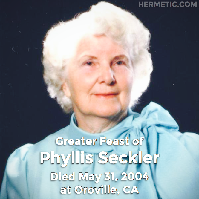 Greater Feast of Phyllis Seckler, Soror Meral, died May 31, 2004 at Oroville, California in Hermeneuticon at Hermetic Library
