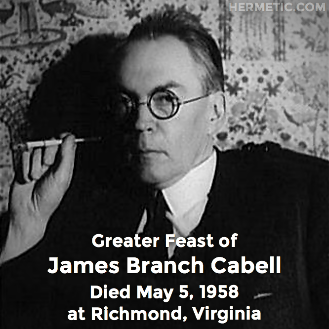 Greater Feast of James Branch Cabell in Hermeneuticon at Hermetic Library